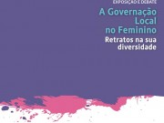 Exposição e Debate: A Governação Local no Feminino