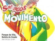 """""""Sábados em Movimento"""" no Parque da Vila"""
