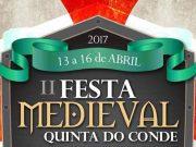 II Festa Medieval da Quinta do Conde de 13 a 16 de abril