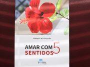 """Autora quintacondense apresentou livro """"Amar com 5 sentidos"""""""