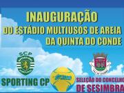 Sábado às 16h00, inauguração do Estádio Multiusos de Areia da Quinta do Conde