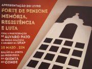 """Apresentação do livro: """"Forte de Peniche – Memória, Resistência e Luta"""""""