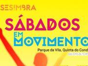 Sábados em Movimento no Parque da Vila